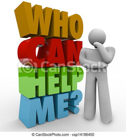¿Quién puede ayudarme a pensar que el hombre necesita apoyo al cliente - csp14186450